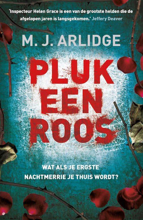pluk een roos, thriller, m.j. arlidge, boek, recensie, leuke boeken