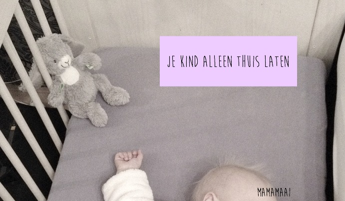 kind alleen thuis