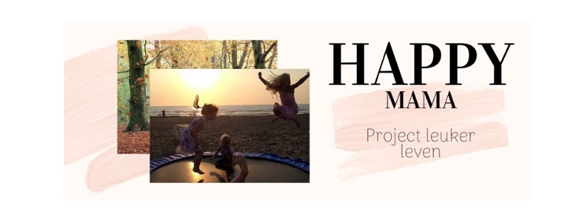 happy mama - project leuker leven