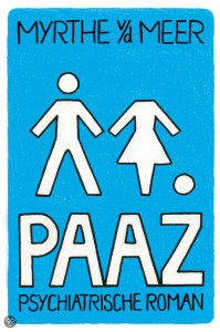 myrthe vd meer, psychiatrisch roman, Paaz