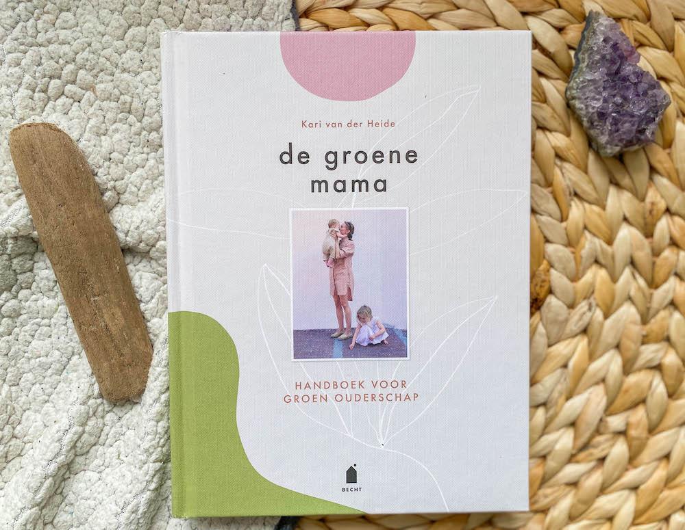 De groene mama handboek voor groen ouderschap